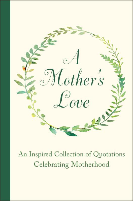 Celebrate The Life Of Motherhood Through Inspiration