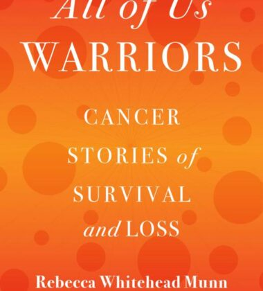 Explore Incredible Stories Of Cancer Survival & Loss