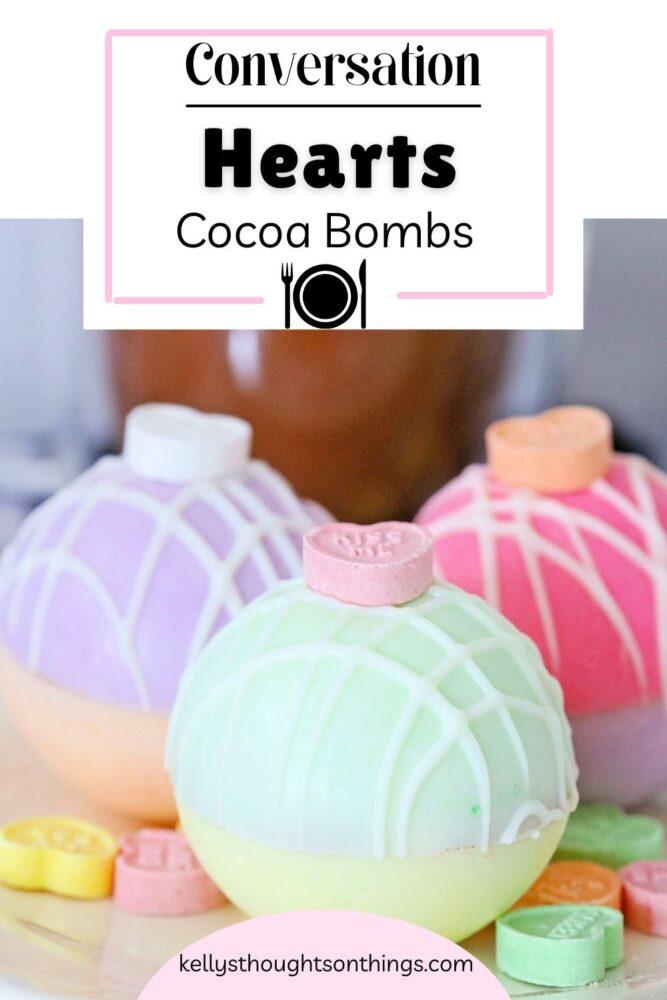 Conversation Hearts Hot Cocoa Bombs
