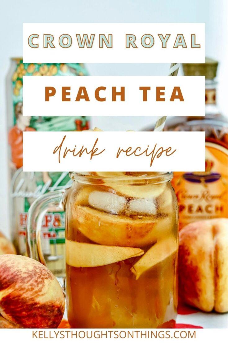 Crown Royal Peach Tea Drink Recipe
