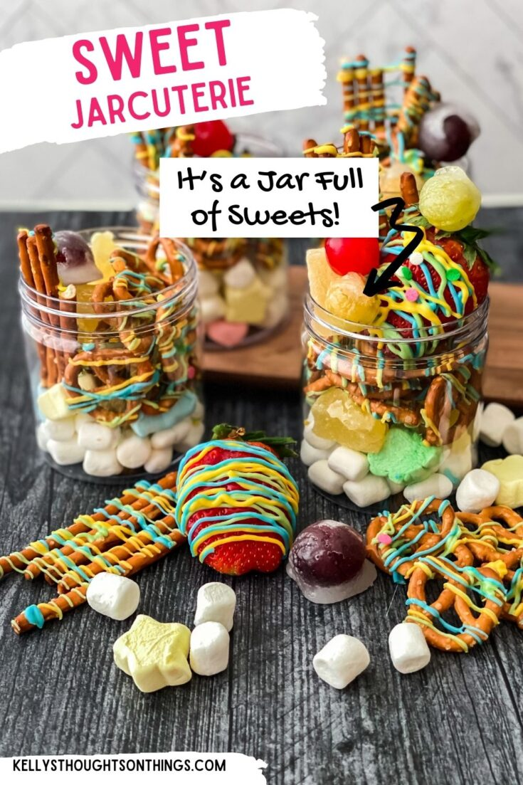 Sweet Jarcuterie